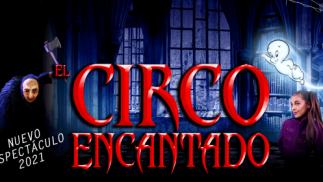 Circo Italiano en Pasaia: 9 al 18 abril ¡Una aventura terroríficamente divertida!